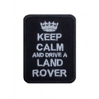 1396 Patch emblema bordado 8x6 KEEP CALM AND DRIVE A LAND ROVER